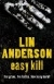 Book 5 - Easy Kill by Lin Anderson