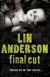 Book 6 - Final Cut by Lin Anderson